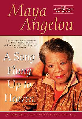 A Song Flung Up to Heaven By Angelou, Maya