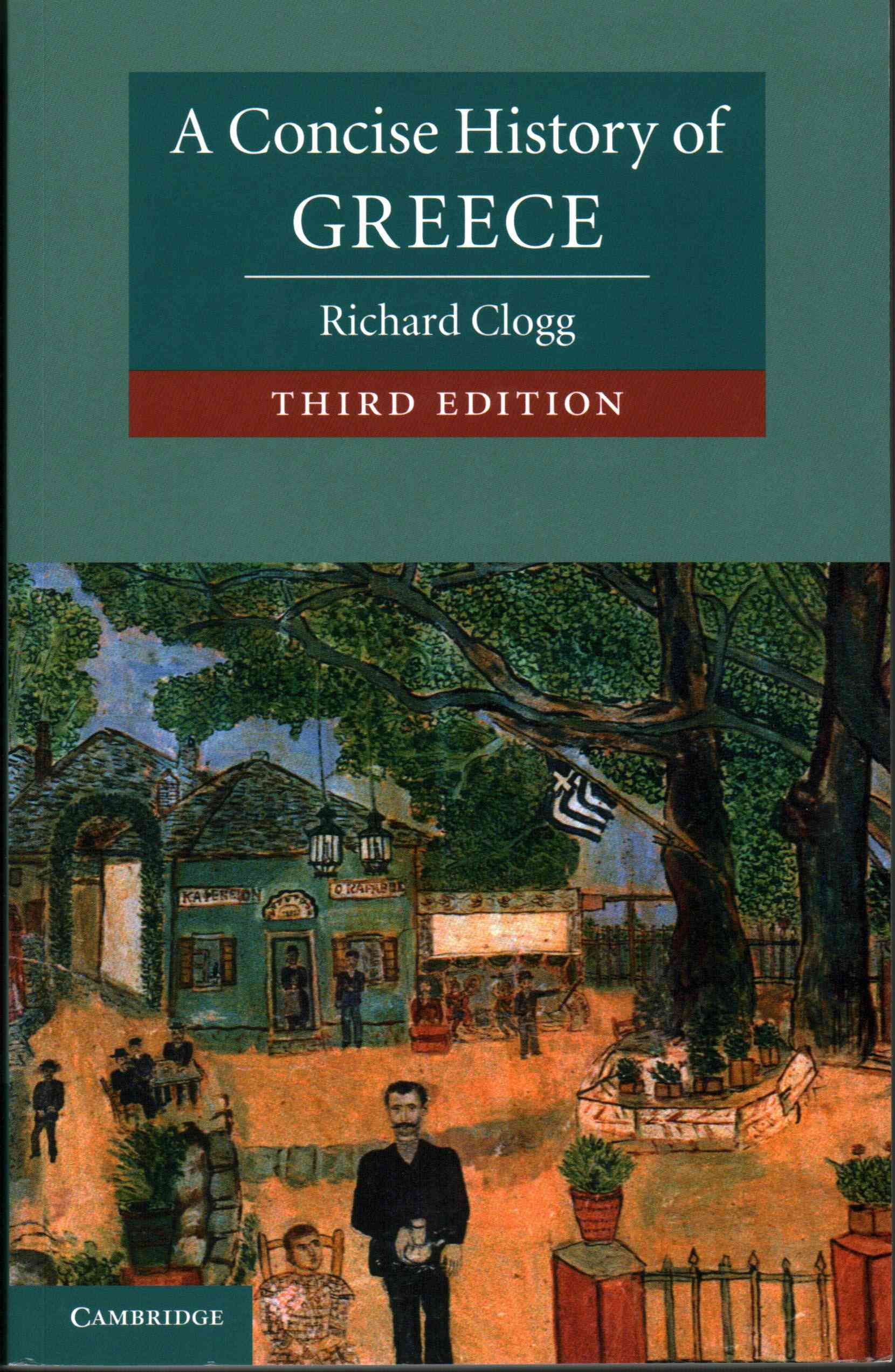A Concise History of Greece By Clogg, Richard