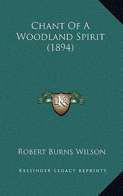 Chant of a Woodland Spirit (1894)